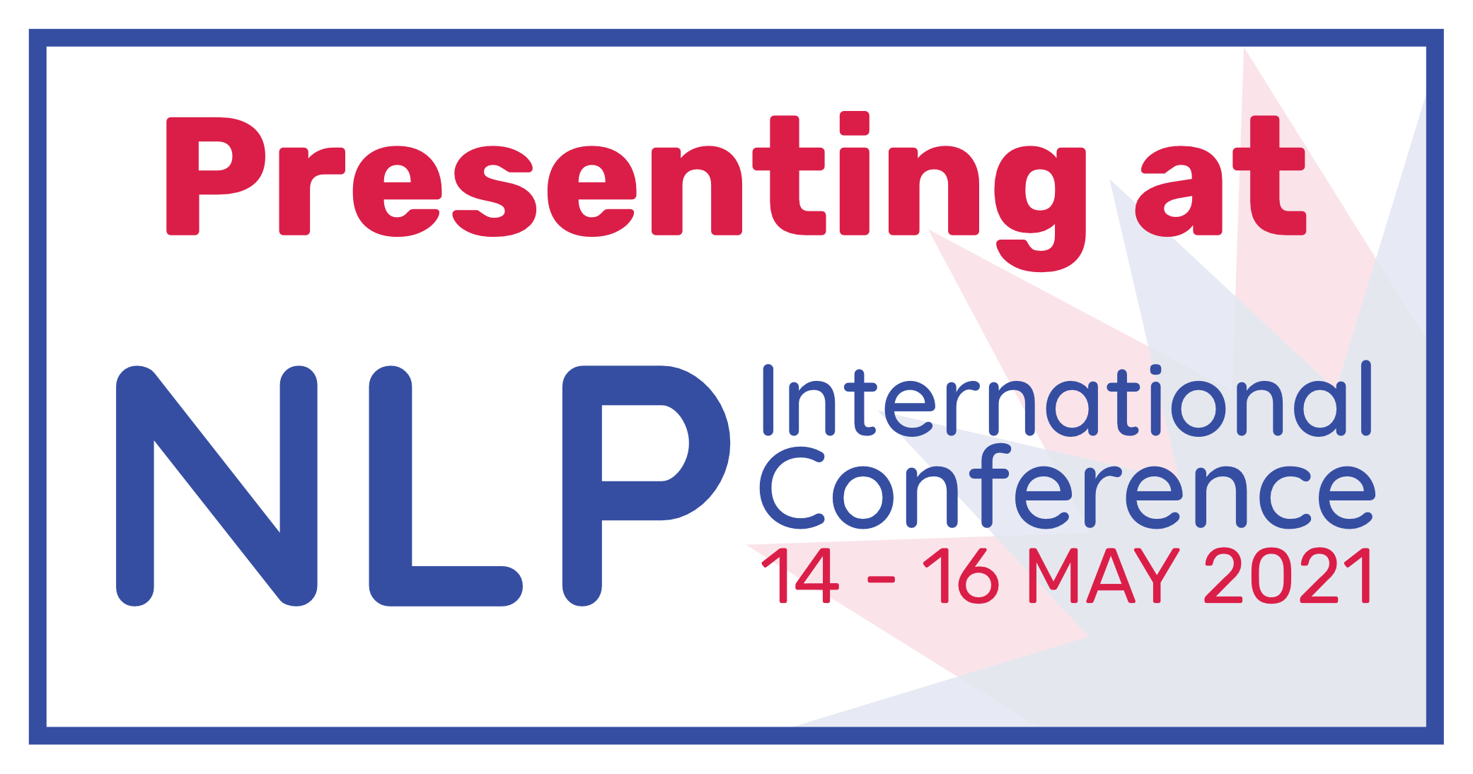 Presenting at NLP International Conference 14-16 May 2021